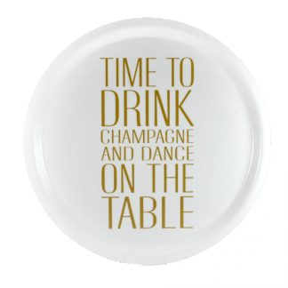 "Bricka ""Time to drink champagne"" (rund 31cm)"