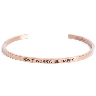 Armband med budskap - Cuff, Rosé, Don't Worry Be Happy